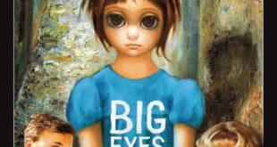 Big Eyes : grandi occhi per grandi ambizioni.