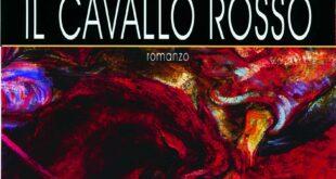 Il Cavallo Rosso, l'opera epica di Eugenio Corti