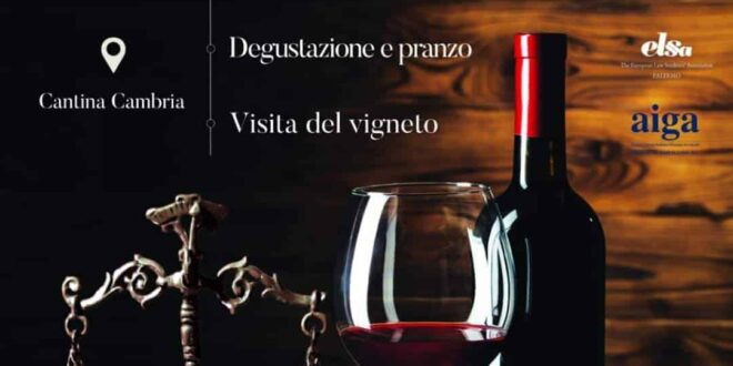 """Terza edizione del progetto """"Diritto Di-Vino"""": con ELSA alla scoperta della cantina Cambria"""