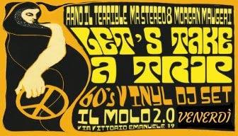 Let's Take a Trip @ Il Molo 2.0