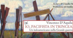 Io, pacifista in trincea: viaggio nella mente di un soldato italoamericano