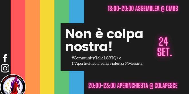 Non è colpa nostra! Community Talk LGBTQ+ e 1°AperInchiesta sulla violenza